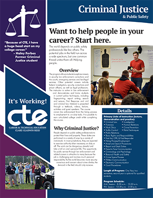 Everything you want to know about CTE's Criminal Justice program in one document.