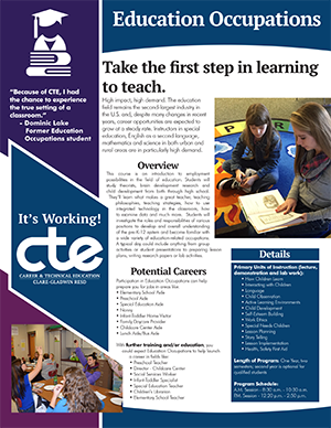 Everything you want to know about CTE's Education Occupations program in one document.