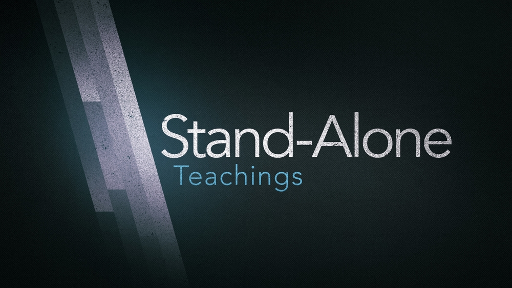 Stand-Alone Teachings