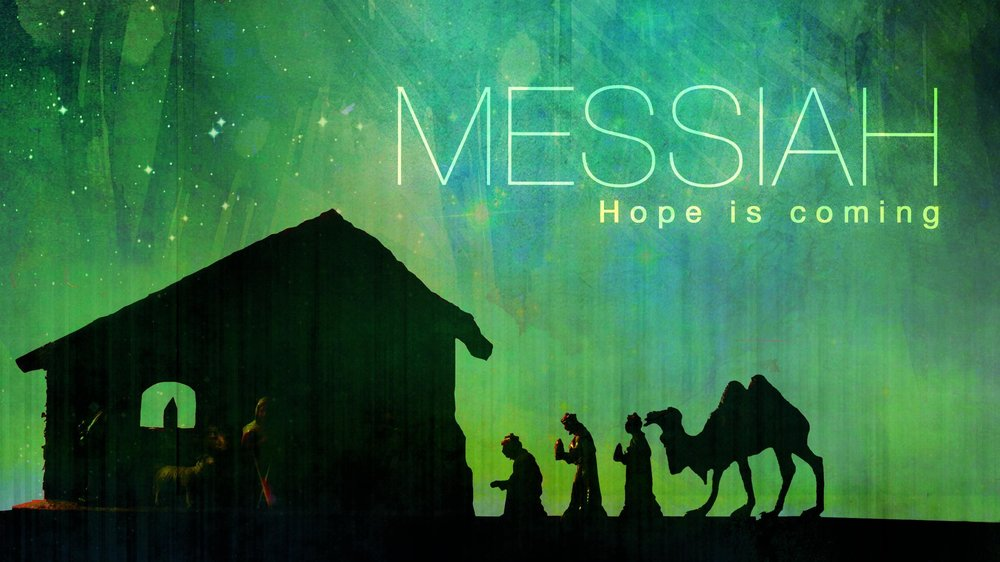 Messiah: Advent 2014