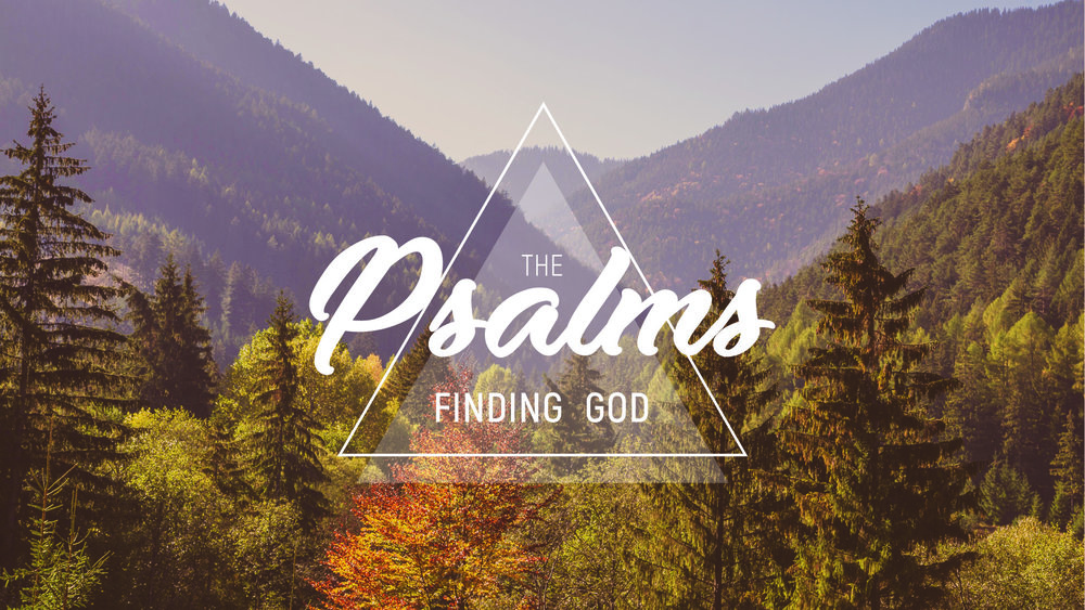 The Psalms: Finding God