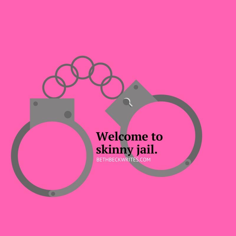 Welcome to skinny jail..jpg