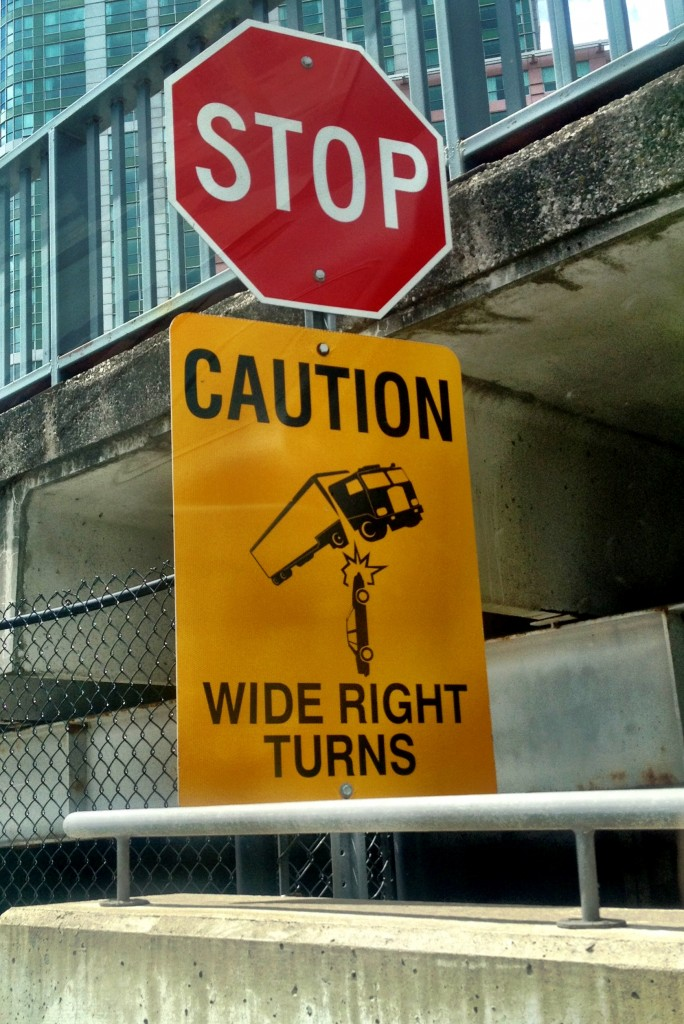 CAUTION - WIDE RIGHT TURNS