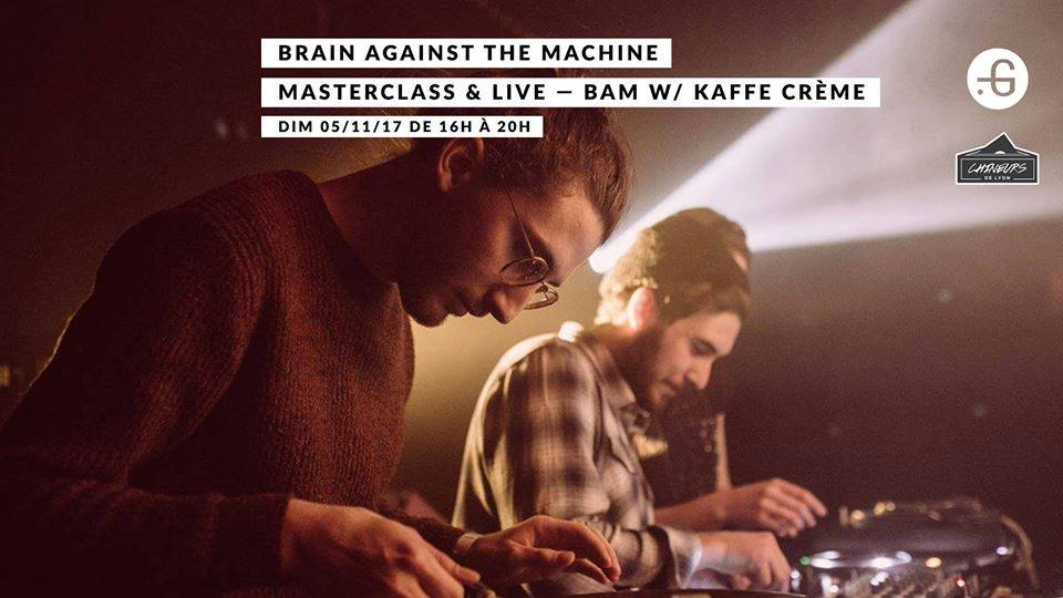 Brain Against the Machine #1 avec Kaffe Crème