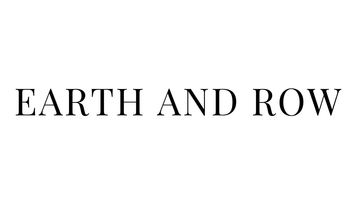 EARTH AND ROW