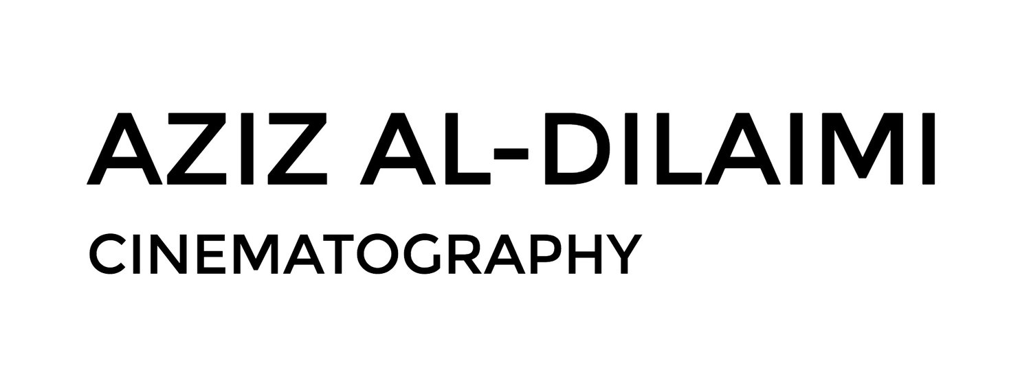 AZIZ AL-DILAIMI / CINEMATOGRAPHY