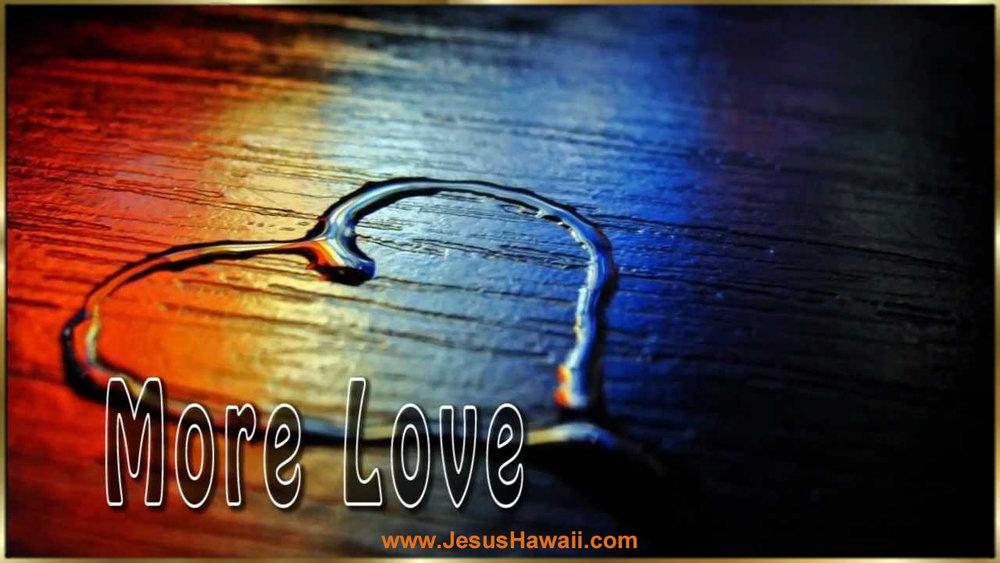 More Love .jpg