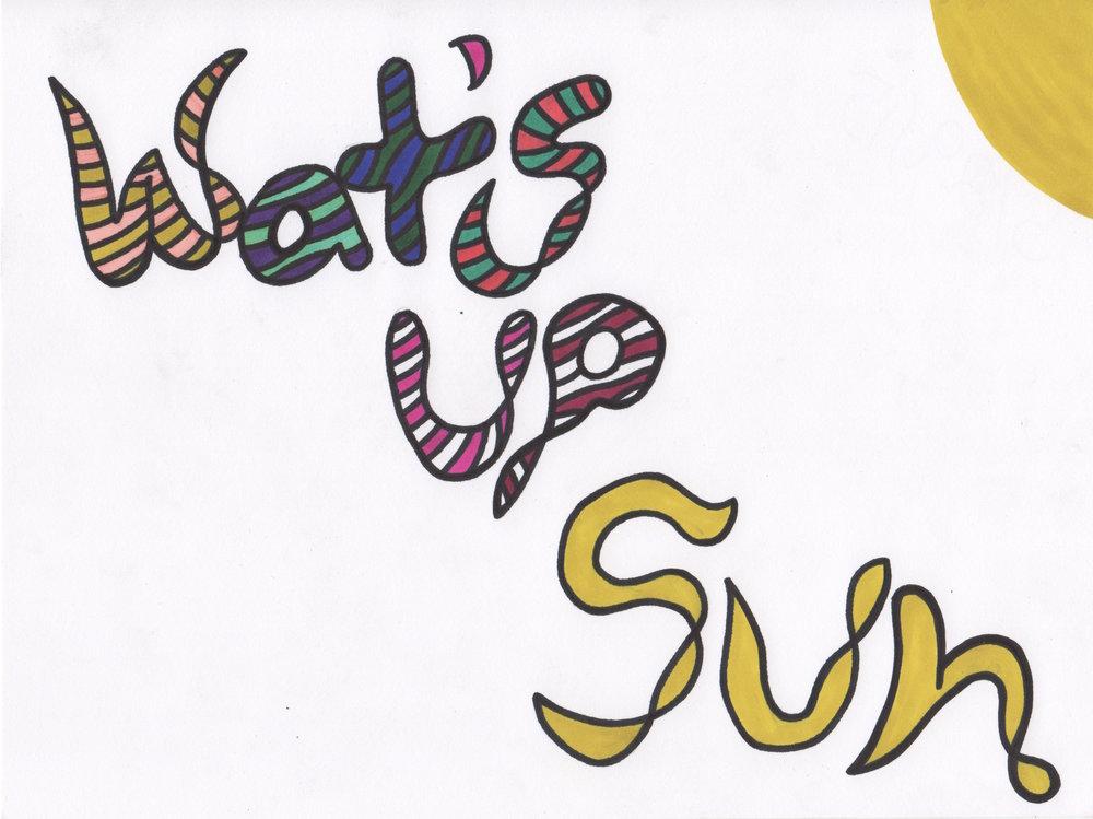 Whats Up Sun copy.jpeg