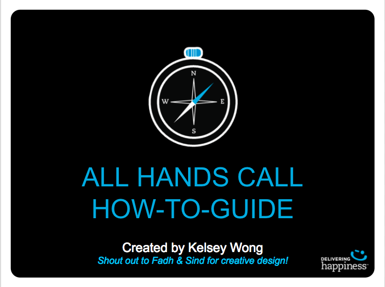 All Hands Call Slide Template  – a compilation of best practices to facilitate culture building.