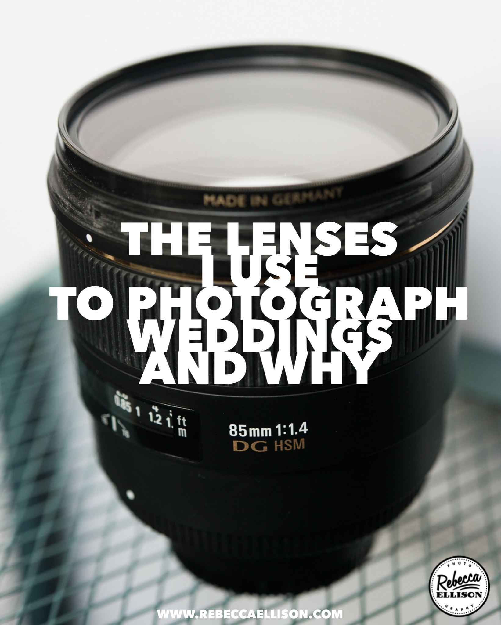 the lenses i use for photographing weddings and why