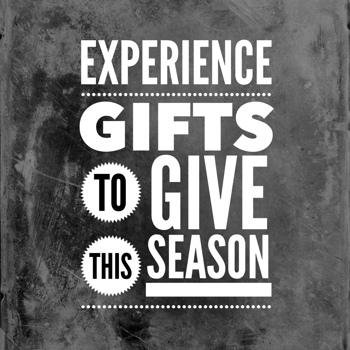 experience gifts to give this season