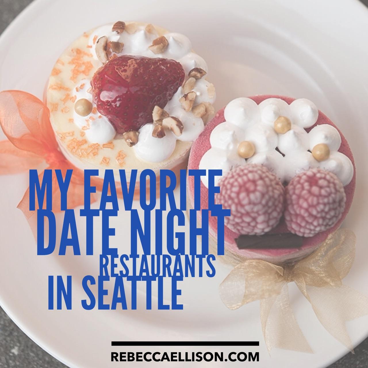 favorite date night restaurants in seattle