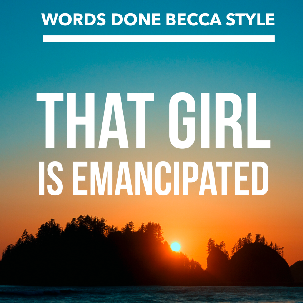 accidental-humor-that-girl-emancipated.png