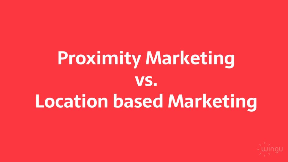 proximity_vs_location_marketing.png