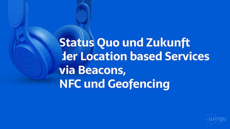 Location based Service in Deiner App