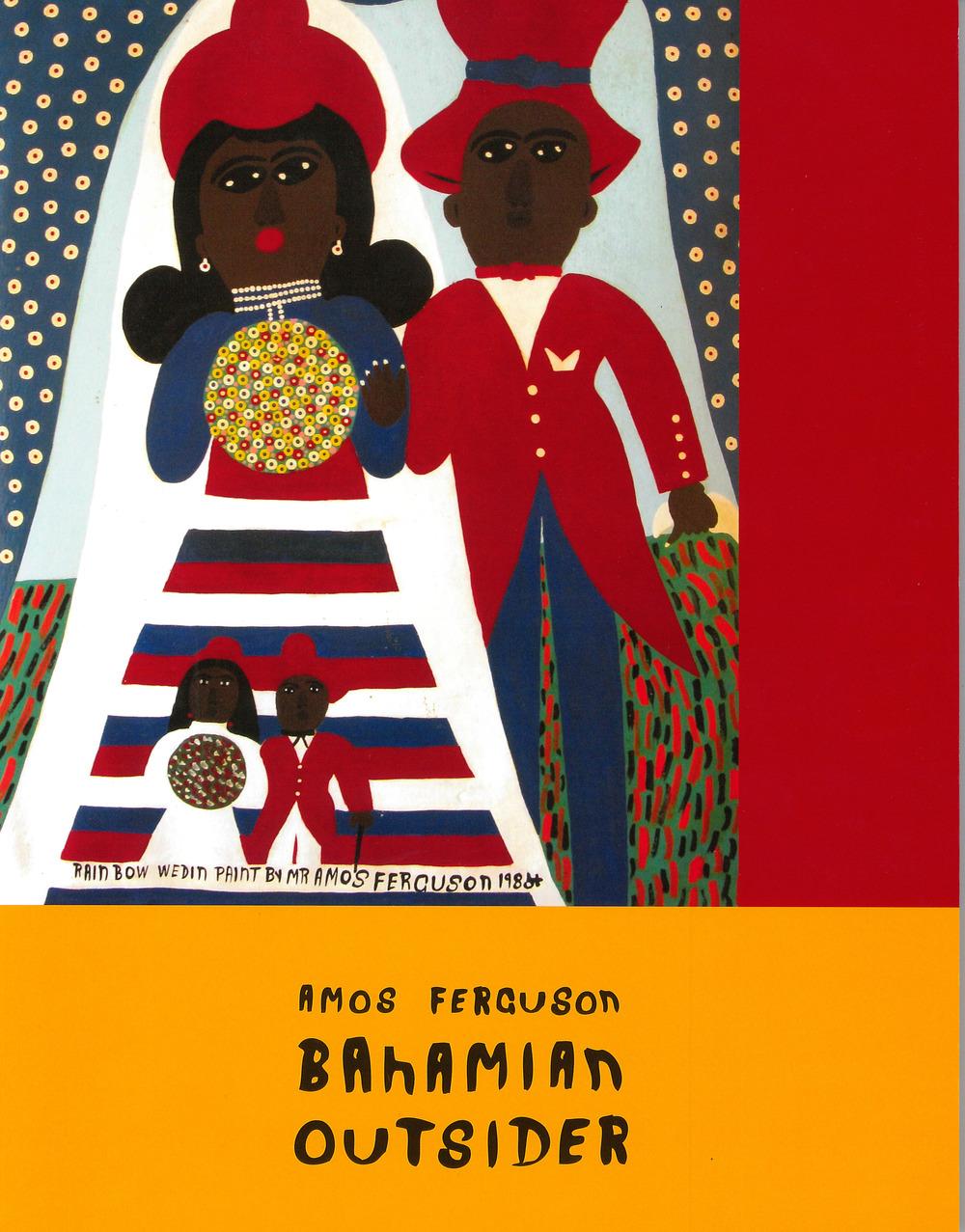 Amos Ferguson: Bahamian Outsider