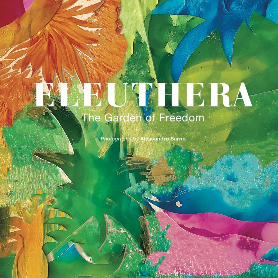 "Book cover for ""Eleuthera: The Garden of Freedom"""