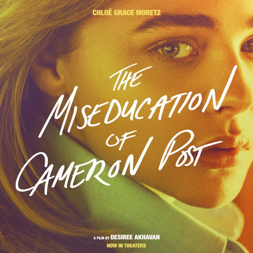 Theatrical release poster of The Miseducation of Cameron Post.
