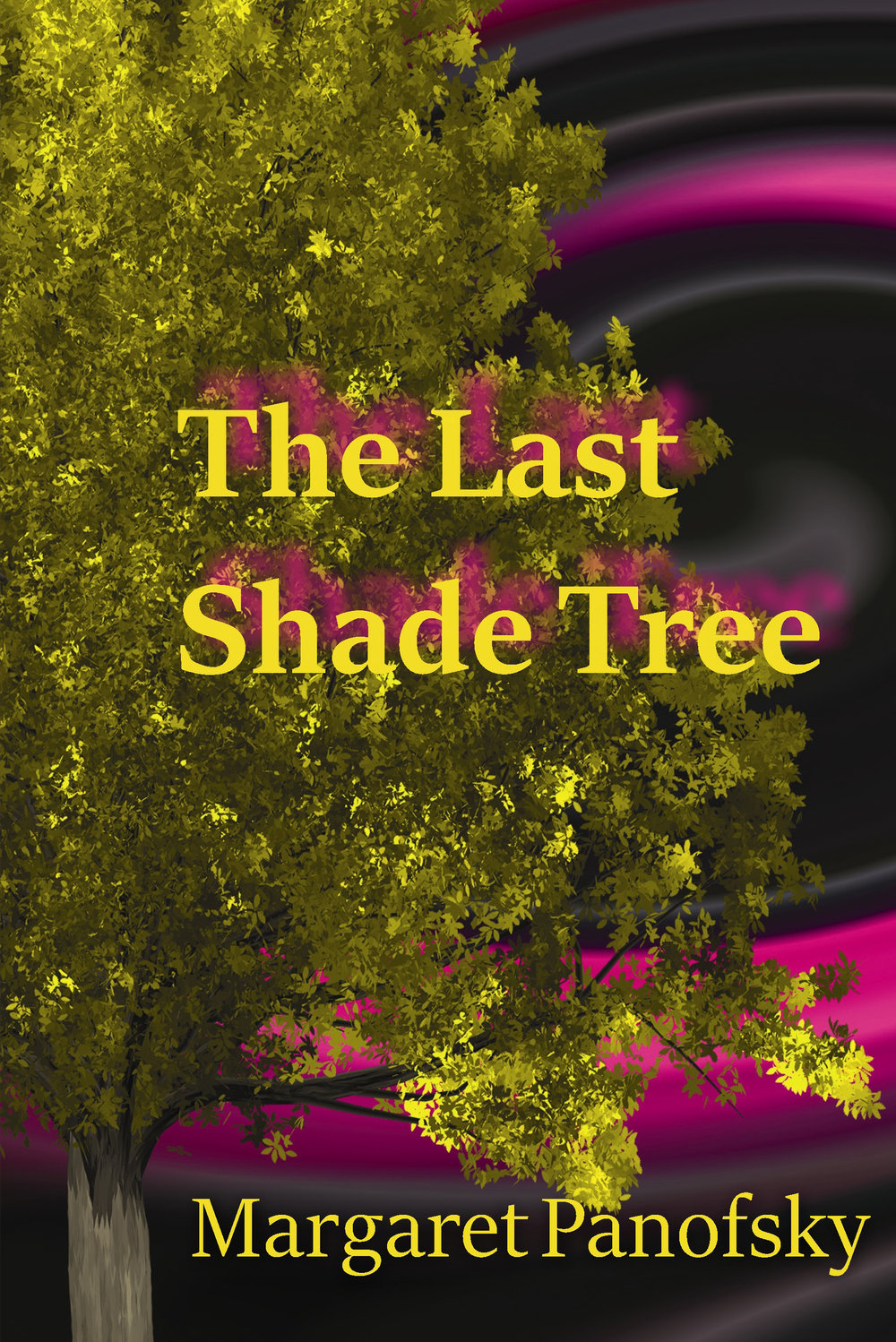 Cover of The Last Shade Tree novel by Margaret Panofsky