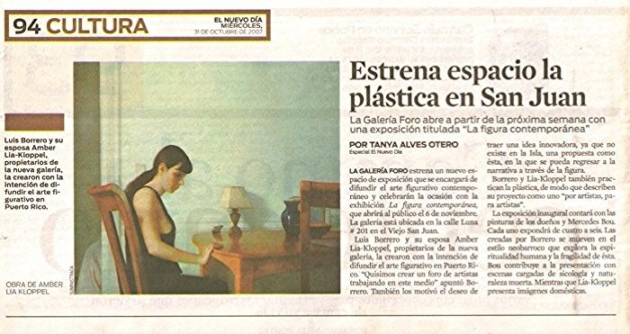 """El Nuevo Día, """"Estrena espacio la plástica en San Juan"""", by Tanya Alves Otero, San Juan, PR 11/31/07"""