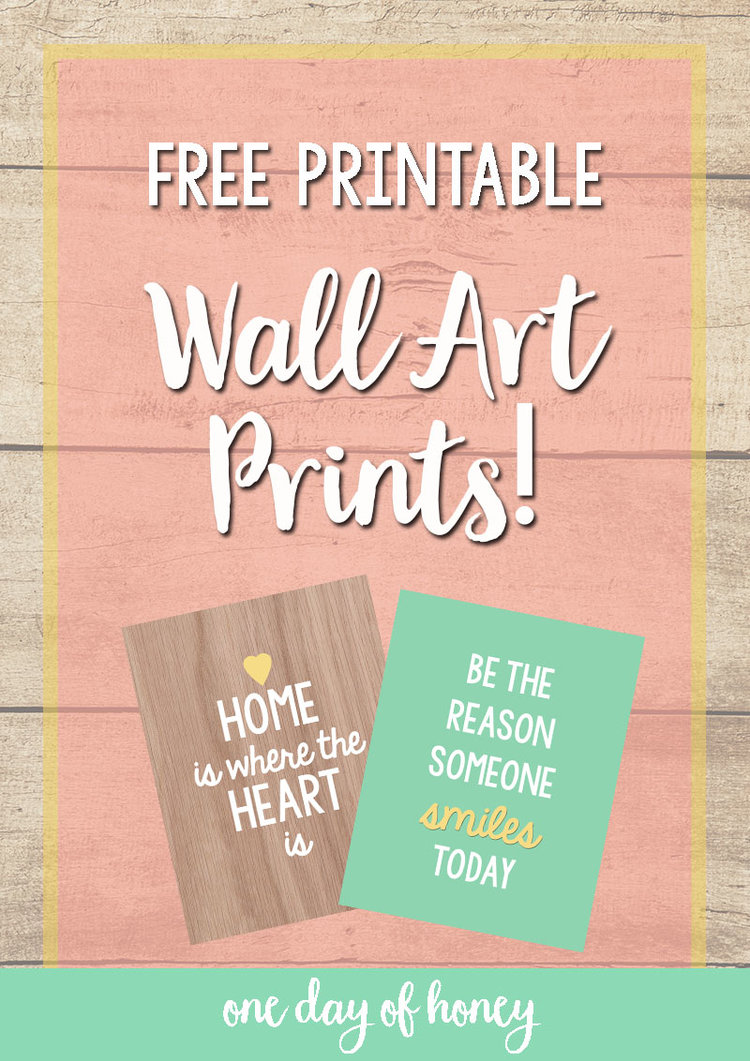 free printable wall art prints one day of honey