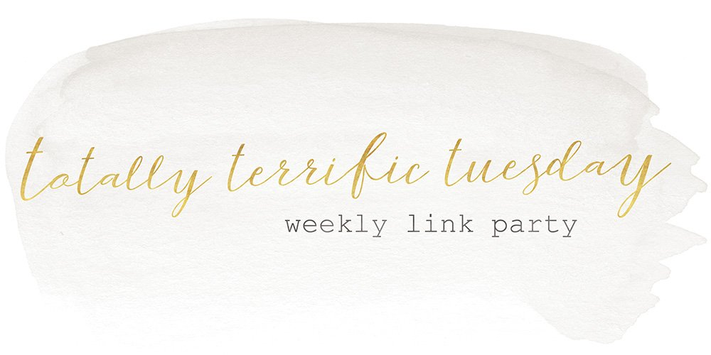 Totally Terrific Tuesday Link Party