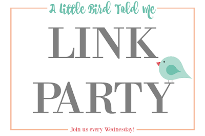 A Little Bird Told Me Link Party