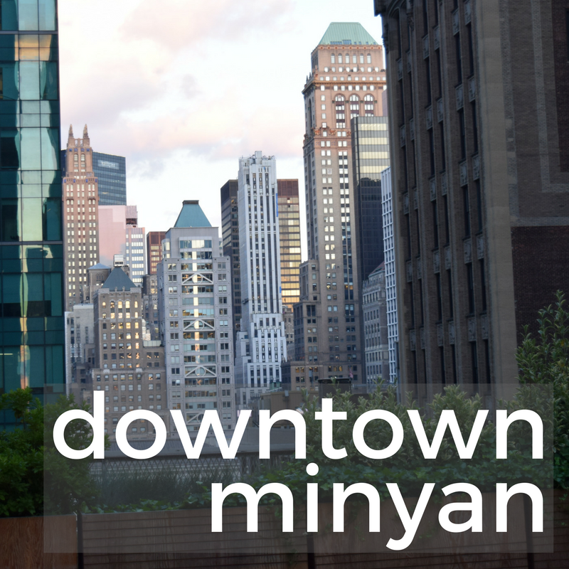 The Downtown Minyan