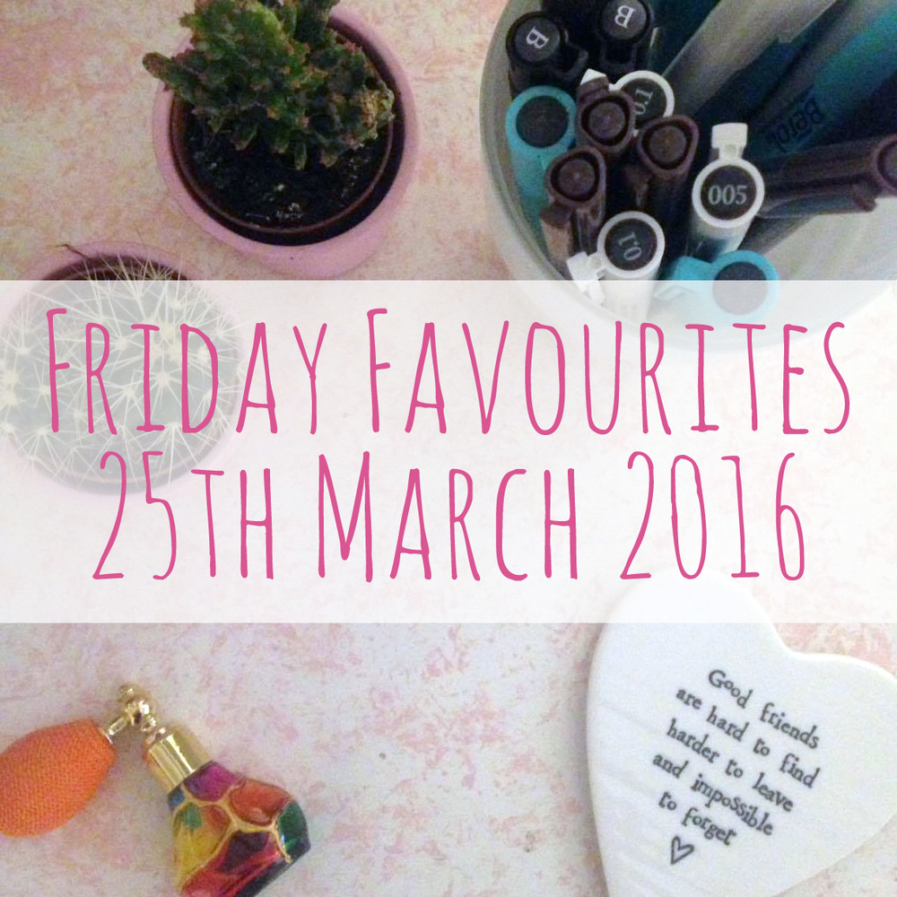 Promo photo flatlay 25th March 2016 Friday favourites.