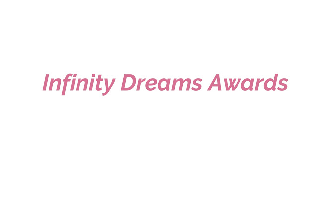 Infinity Dreams Award - Nominated by Annie!