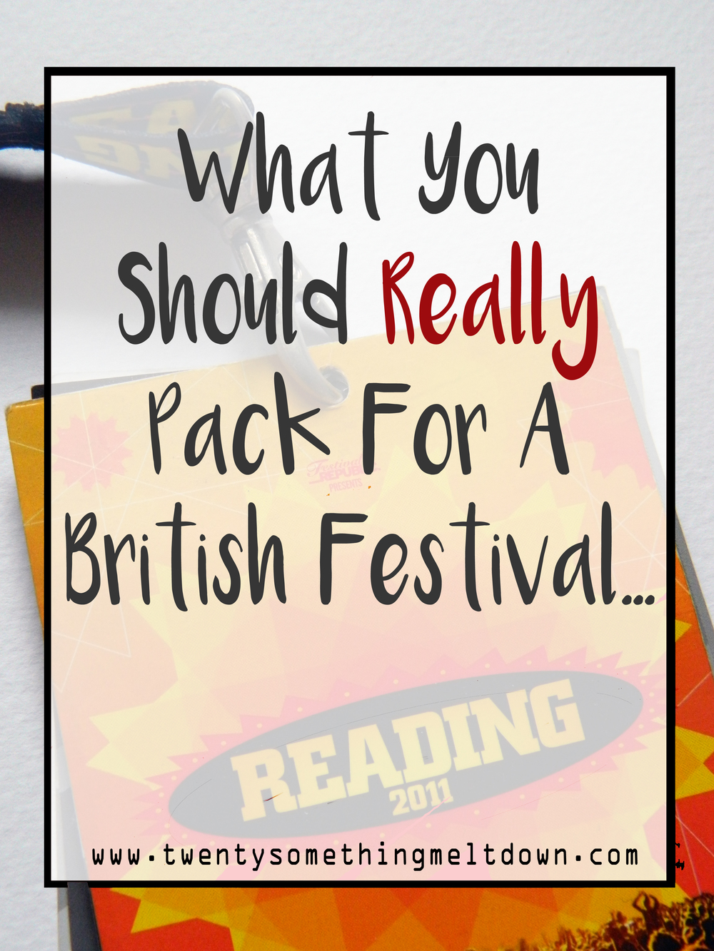 What You Should Really Pack For A British Festival.