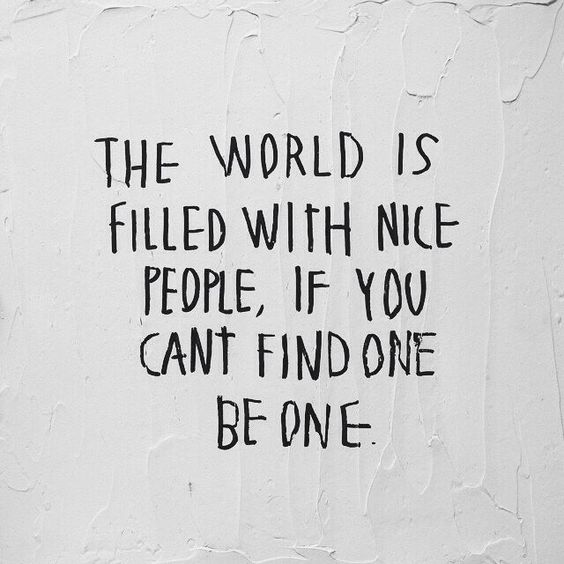 Nice People Quote - pinned from here!