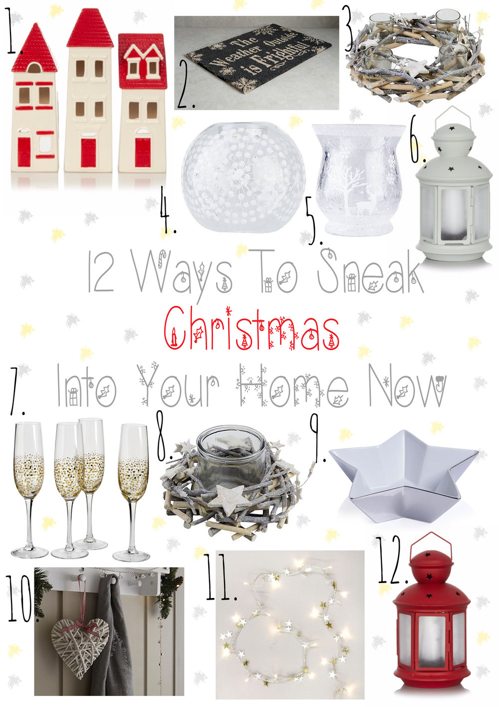 12 Ways To Sneak Christmas Into Your Home.
