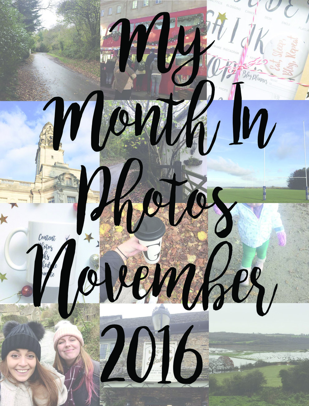 My month in photos - November 2016.