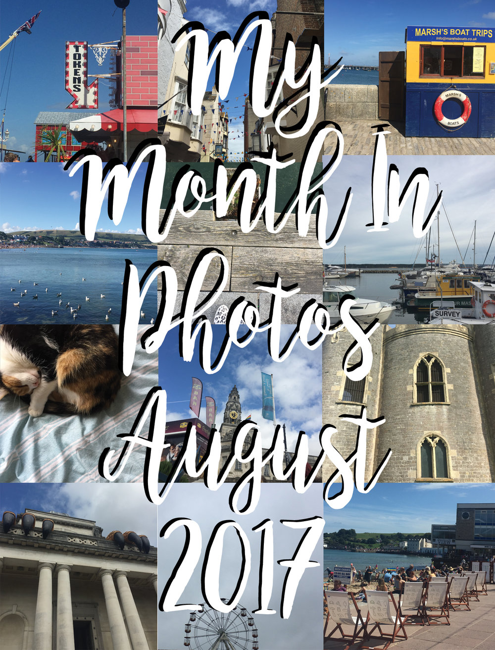 My month in photos - August 2017
