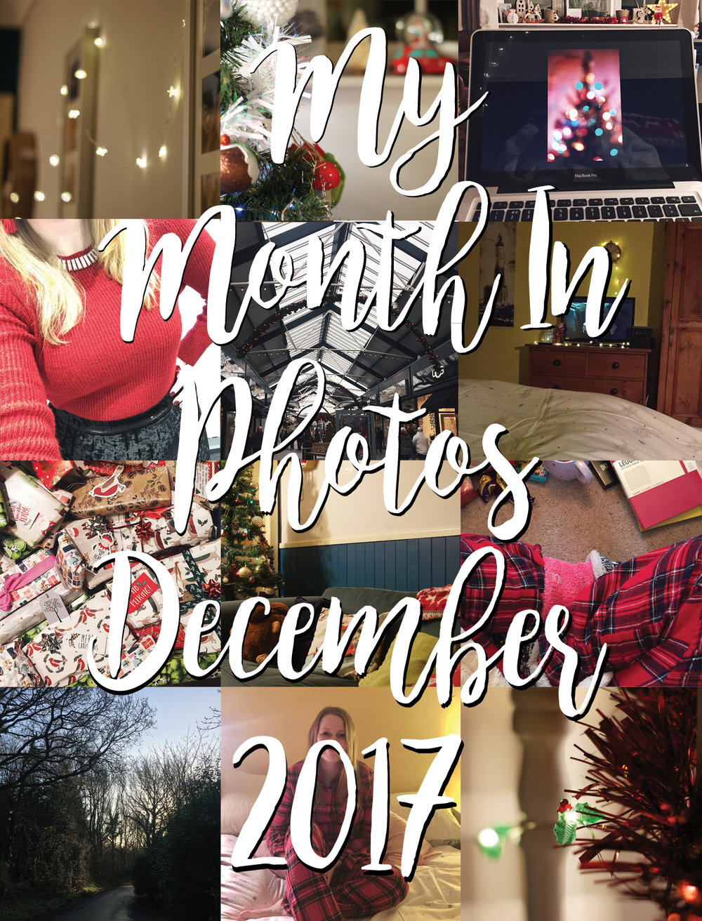 My Month In Photos - December 2017.