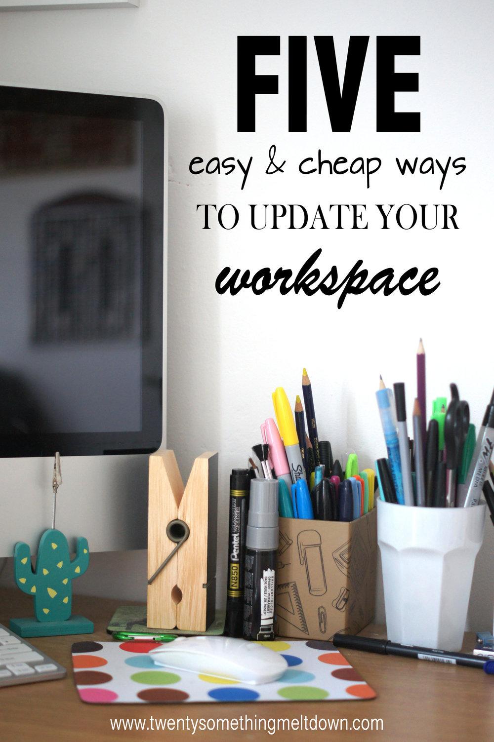 5waystoupdateyourworkspace.jpg