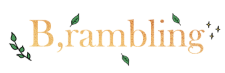 B, Rambling  - Blog; www.bramblingblog.comTwitter; @Brambling_BlogInstagram; @bramblingblog