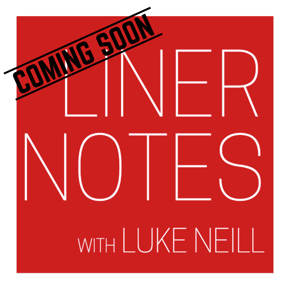 liner-notes-with-luke-neill-portland-oregon-music-podcast