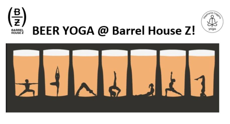 First-time yogi? Well, cheers — This is the perfect beginner-friendly class. The 60-minute class will incorporate the drinking of a refreshing Barrel House Z beer, whilst performing traditional vinyasa poses.   Beer Yoga is for the avid yogi and those who wouldn't dare step foot in a yoga class but, love drinking beer!   Bring a friend and meet new one!  Your $25 ticket includes yoga class + pint of BHZ beer.  Please bring your own yoga mat.  *Doors open at 11:15am. Class will begin at 11:30am* 21+