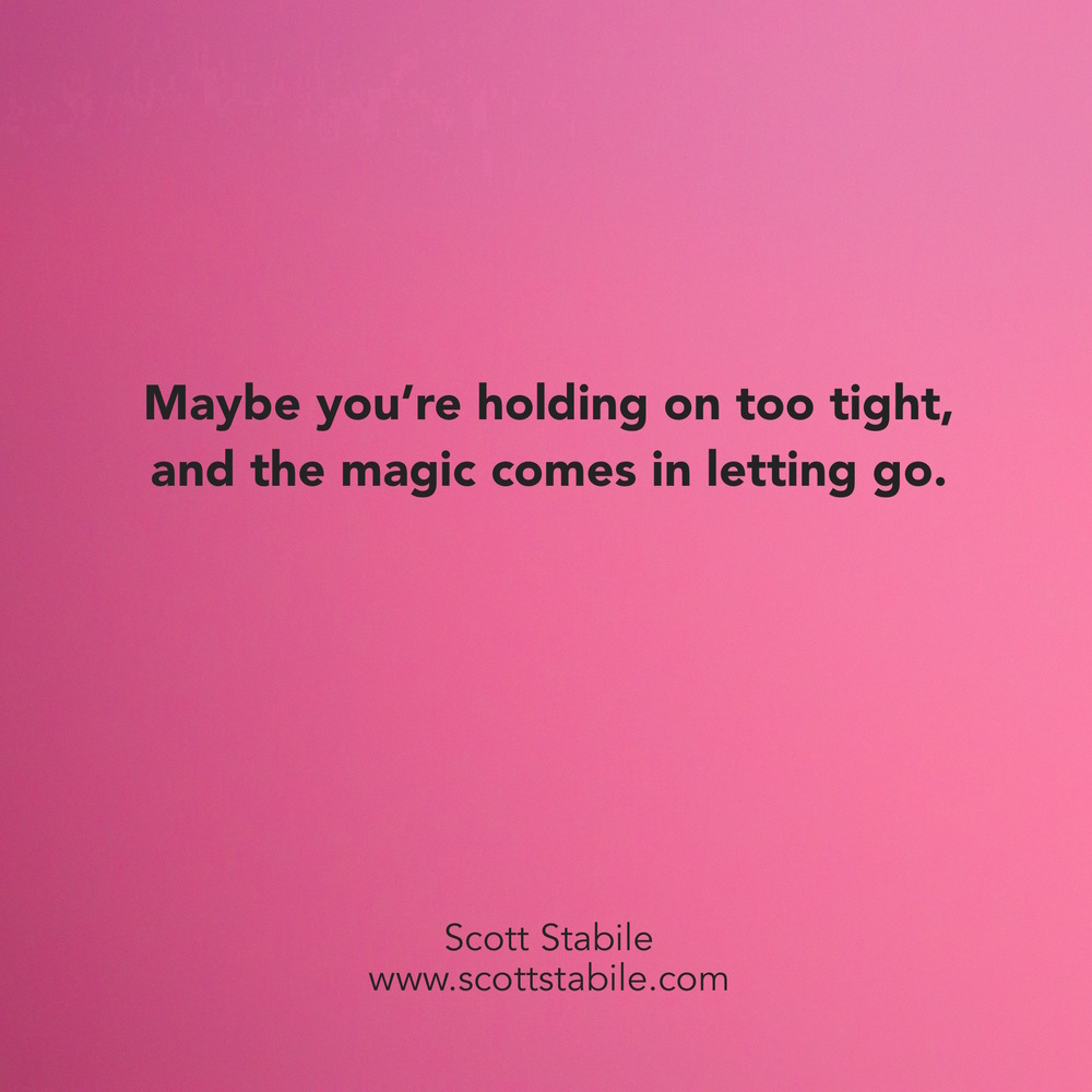 Maybe you're holding on too tight....jpg