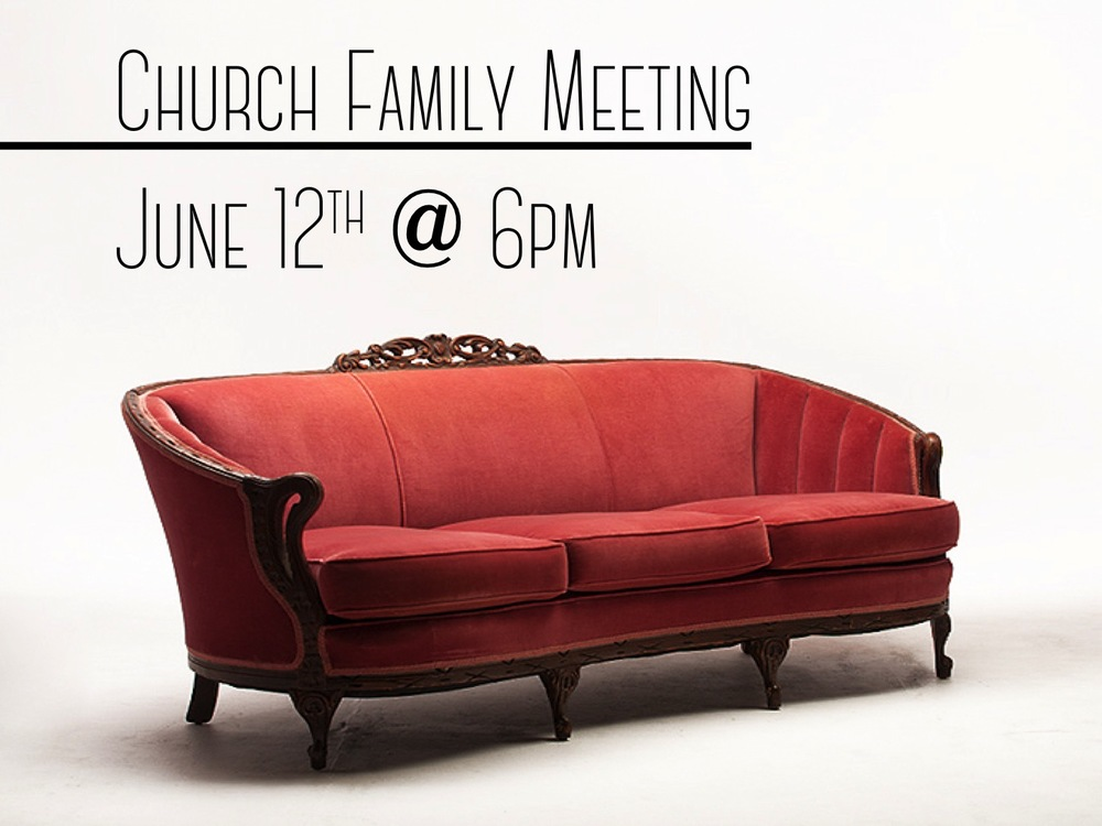 Please mark your calendars for Sunday, 12 June at 6:00pm. We will be holding our Annual Church Family Meeting. It is always important to stay informed about what is going on at BrookRidge....so please plan to join us!