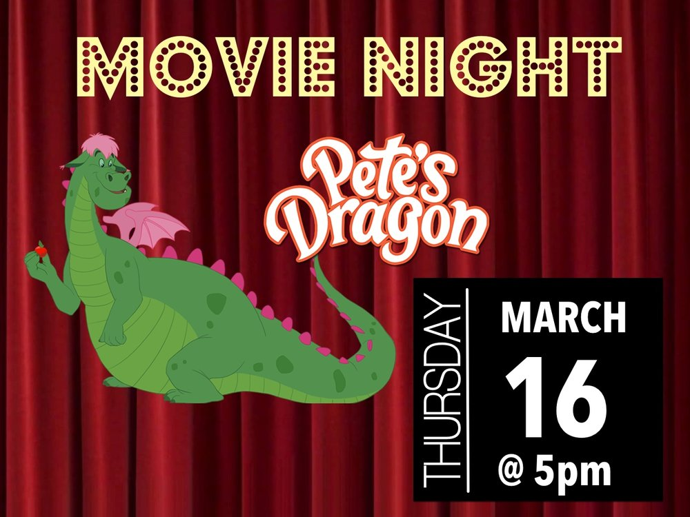 Bring the kids out to watch the original Pete's Dragon with their friends!  Come in your PJs, and bring blankets and pillows.  Snacks are provided. It's FREE!