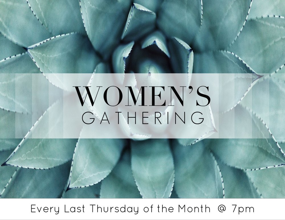 Join with other women for a time of sharing and getting to know one another better!  Women's gathering happen every last Thursday of the month at 7pm at the church!