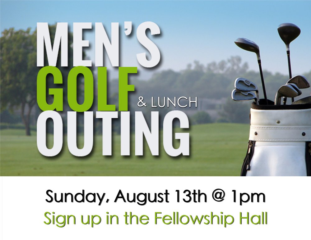 Join the men for some lunch and an afternoon of golf.  Sign ups will be in the Fellowship Hall. Click here for more info.