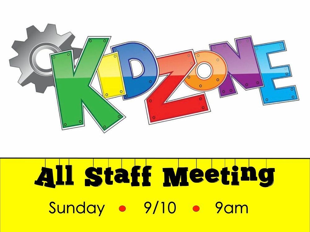 If you serve in our wonderful Kids Ministry, we need you to come to this very important meeting to kick off the Fall for KidZone.  See you there!