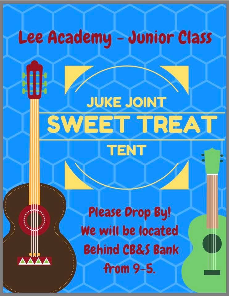"The Junior Class will have a booth at Juke Joint this Saturday. They will be located behind CB&S Bank from 9-5. Go by and visit them for a ""sweet treat""!"