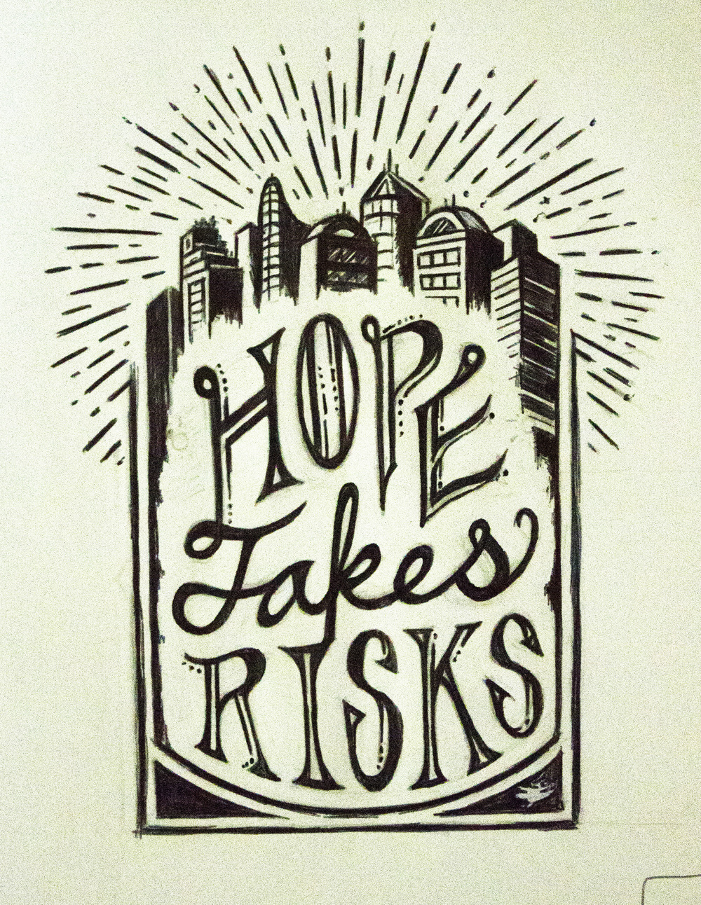 Hope Takes Risks Sketch.jpg