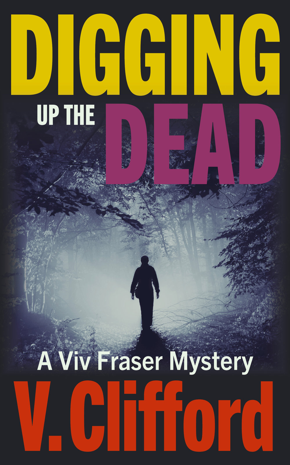 Digging up the Dead by V Clifford version 2.jpg