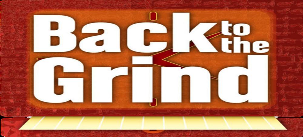 BacktotheGrind.png